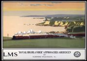 Royal Highlander Approaches Aberdeen. LMS Vintage Travel Poster by Norman Wilkinson